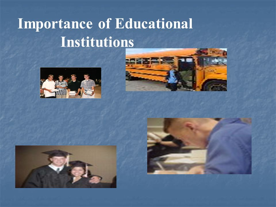Importance of Educational