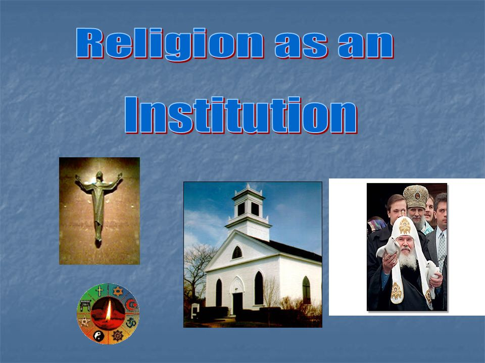Religion as an Institution