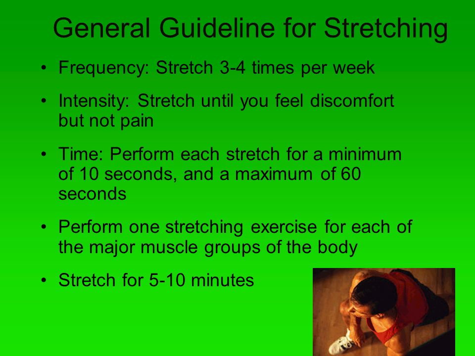 General Guideline for Stretching