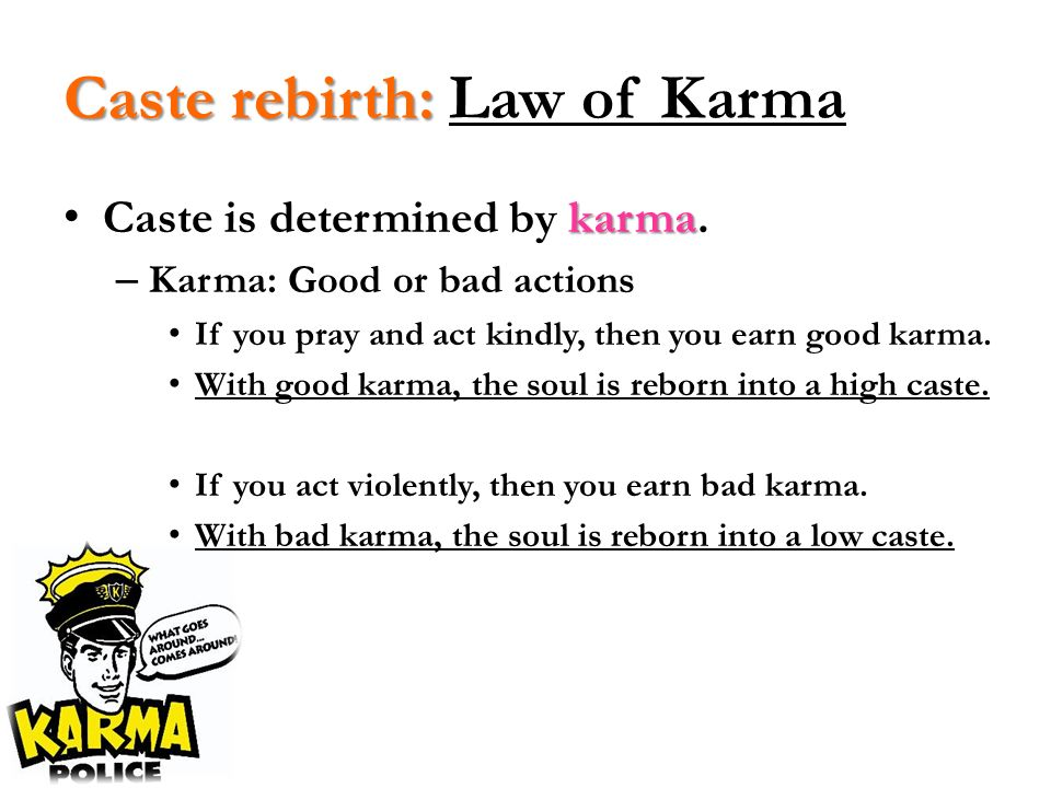 Caste rebirth: Law of Karma