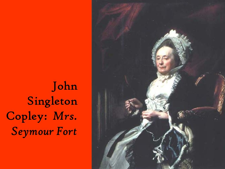 John Singleton Copley: Mrs. Seymour Fort