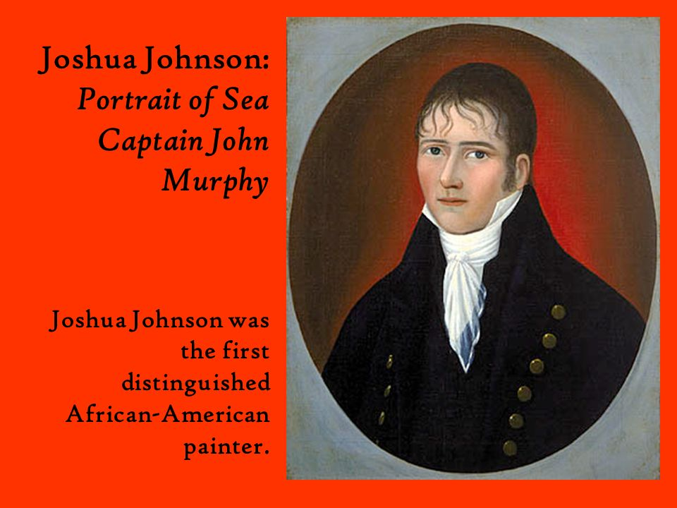Joshua Johnson: Portrait of Sea Captain John Murphy