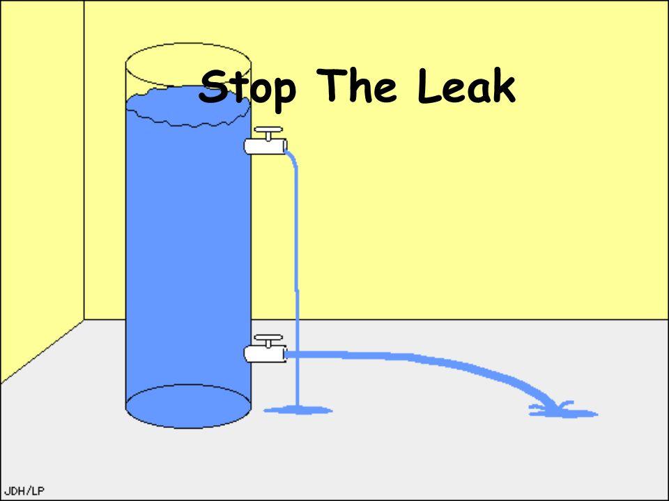 Stop The Leak