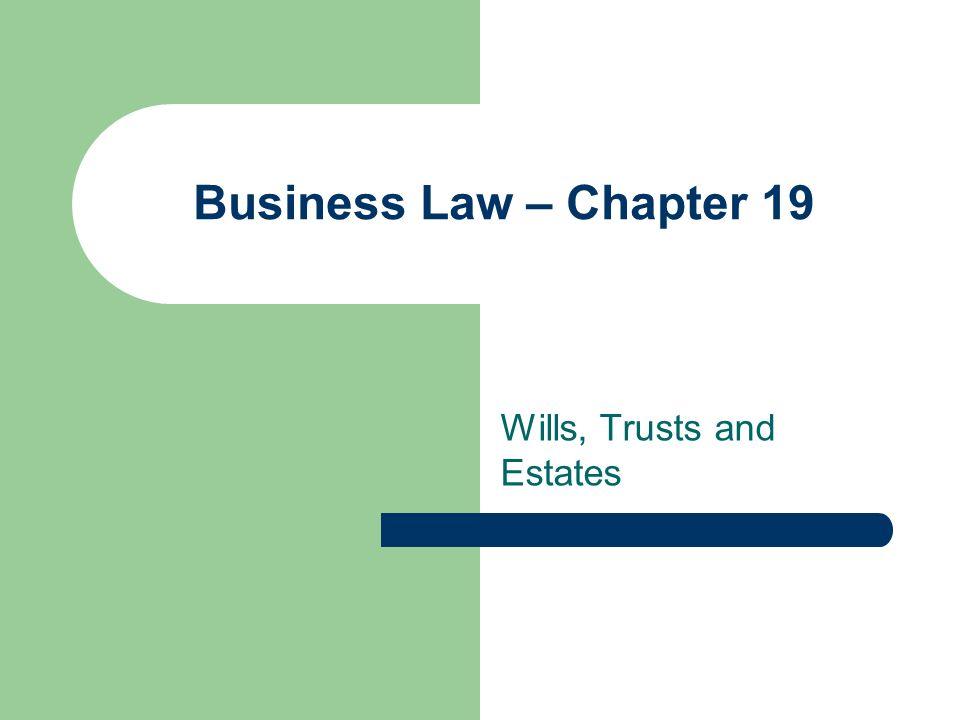 Wills, Trusts and Estates