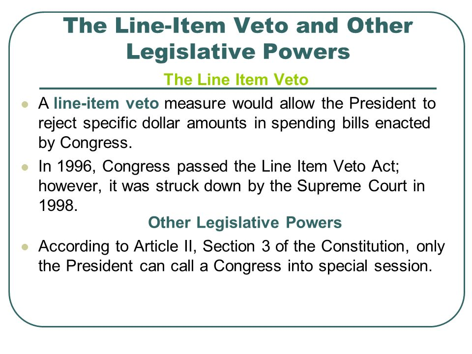 The Line-Item Veto and Other Legislative Powers