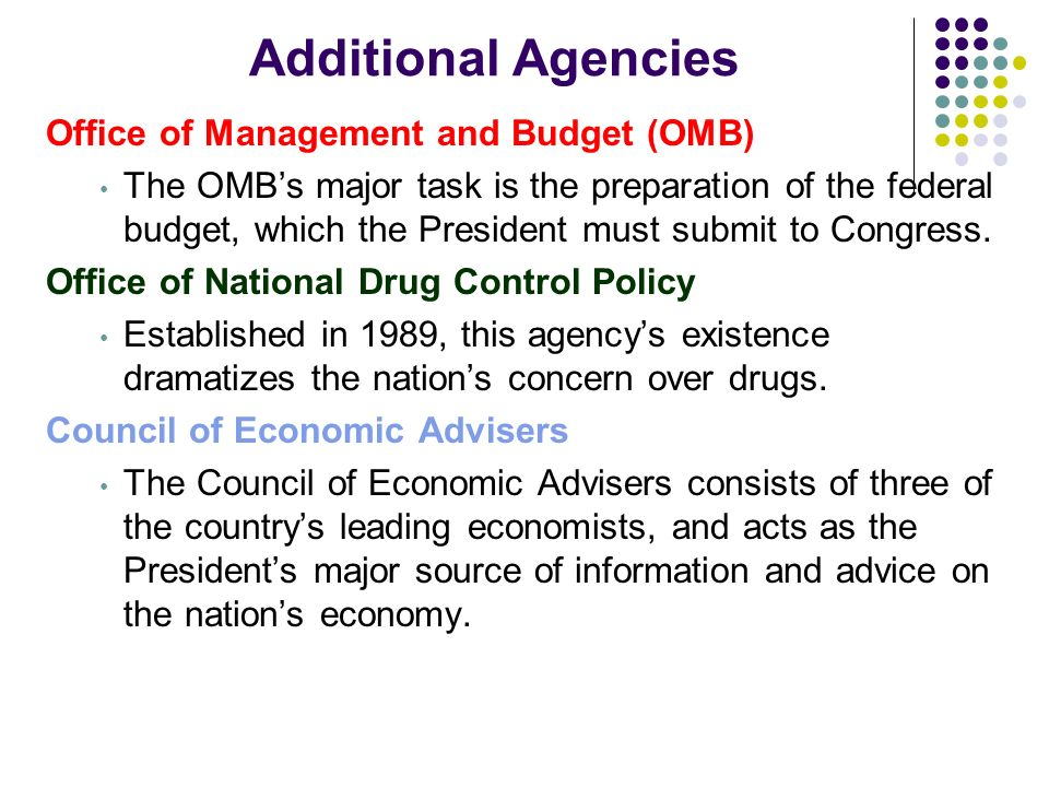 Additional Agencies Office of Management and Budget (OMB)