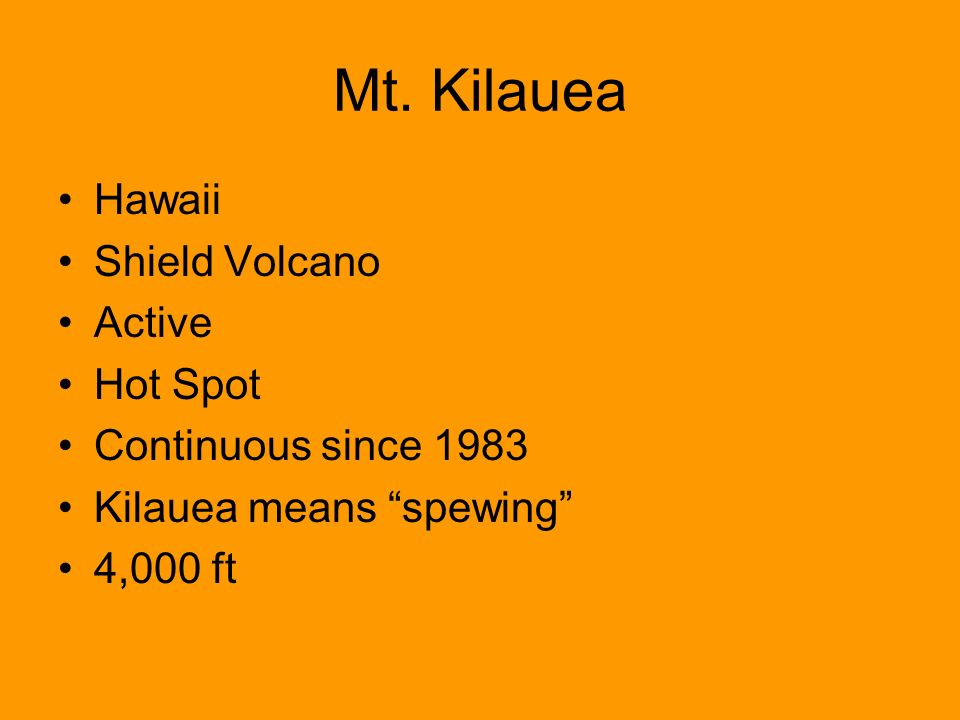 Mt. Kilauea Hawaii Shield Volcano Active Hot Spot