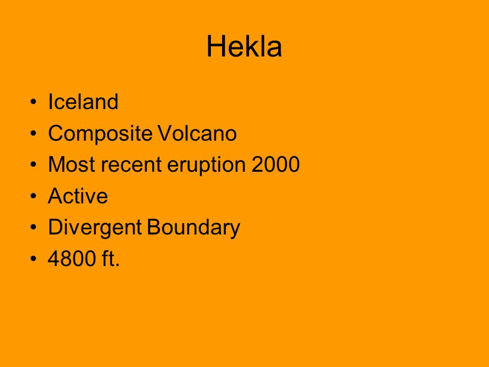 Hekla Iceland Composite Volcano Most recent eruption 2000 Active