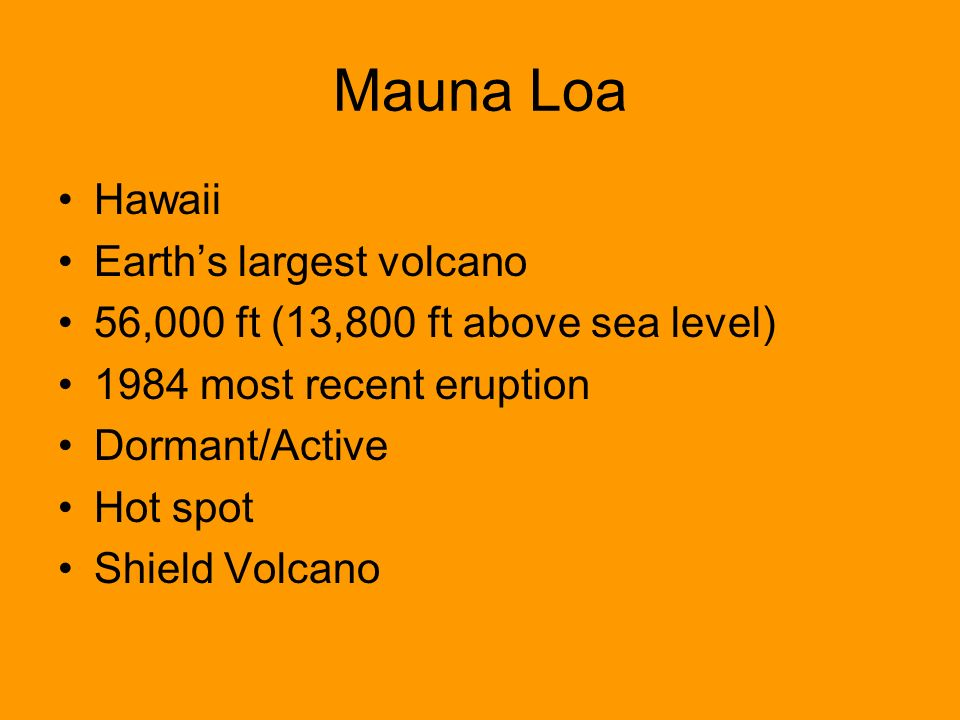 Mauna Loa Hawaii Earth's largest volcano