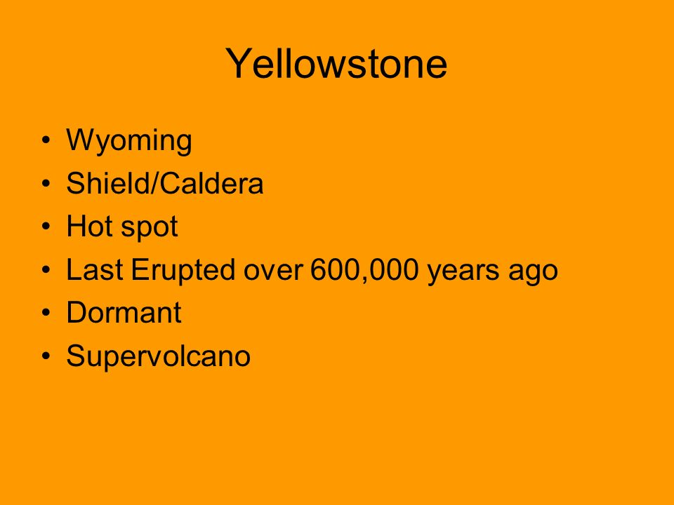 Yellowstone Wyoming Shield/Caldera Hot spot