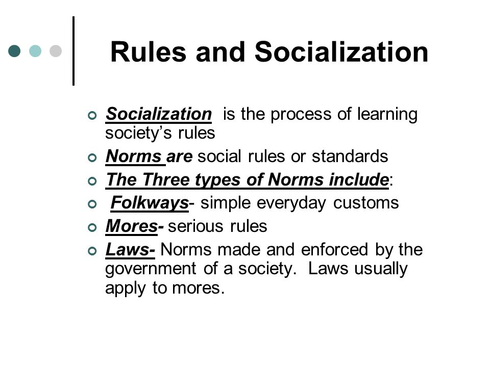 Rules and Socialization