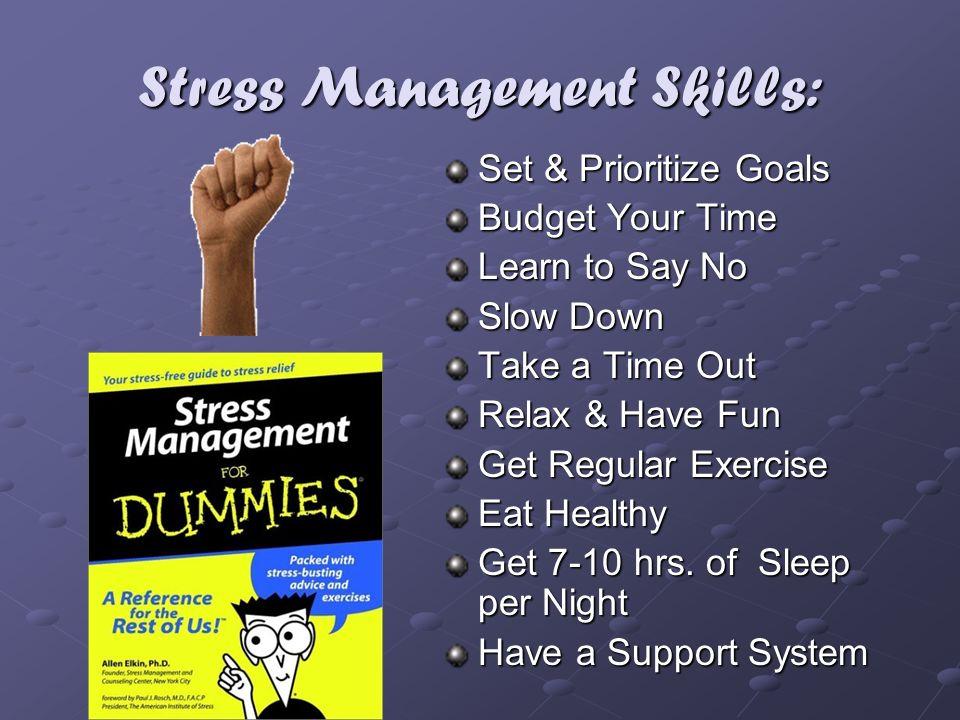Stress Management Skills: