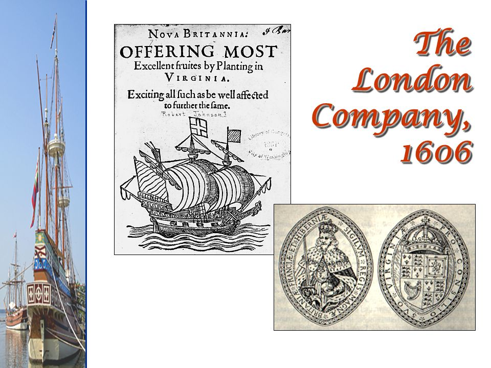 The London Company, 1606
