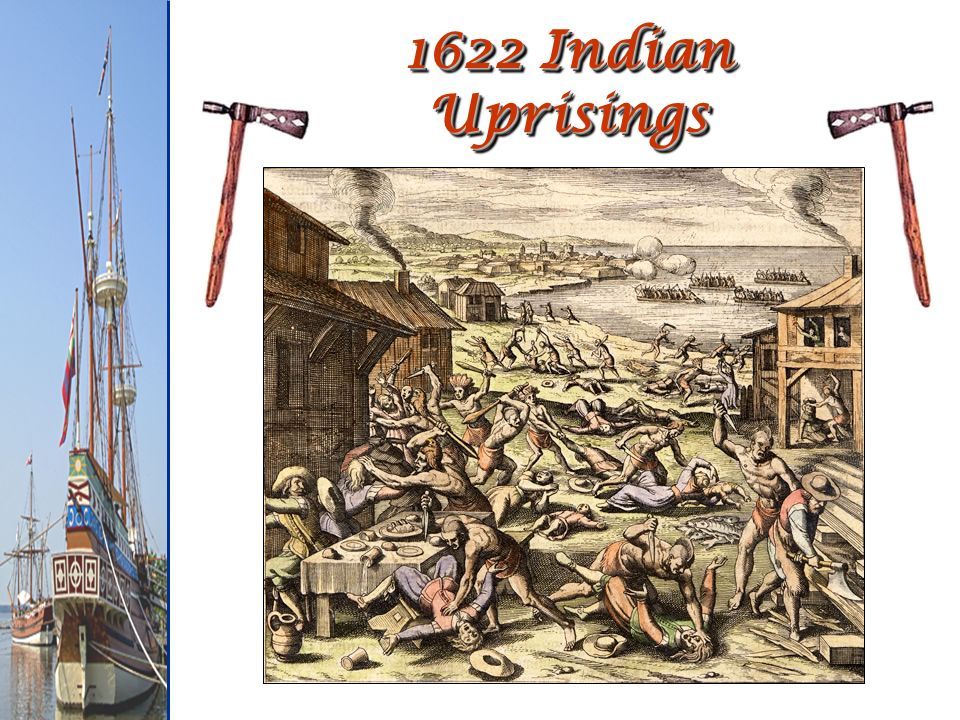 1622 Indian Uprisings
