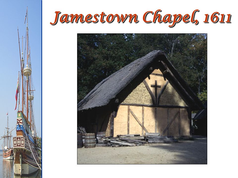 Jamestown Chapel, 1611