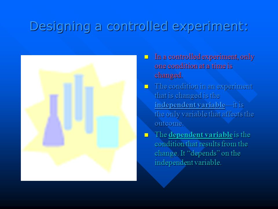 Designing a controlled experiment: