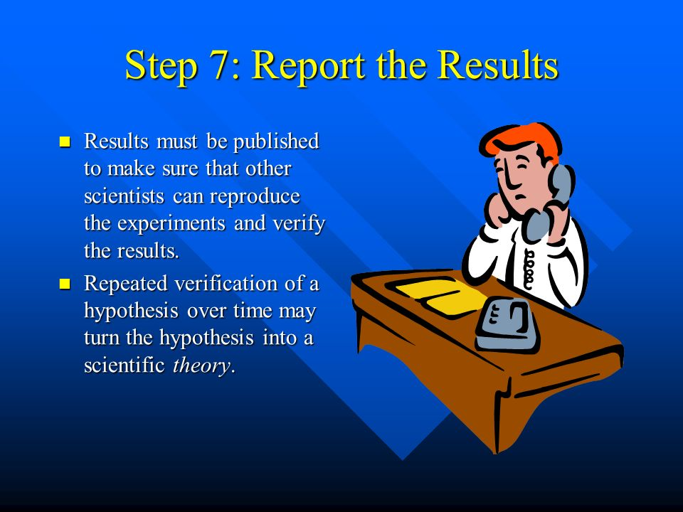 Step 7: Report the Results