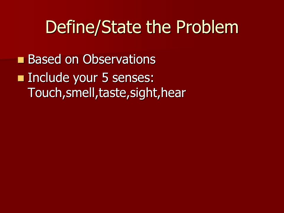 Define/State the Problem