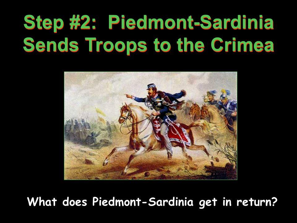 Step #2: Piedmont-Sardinia Sends Troops to the Crimea