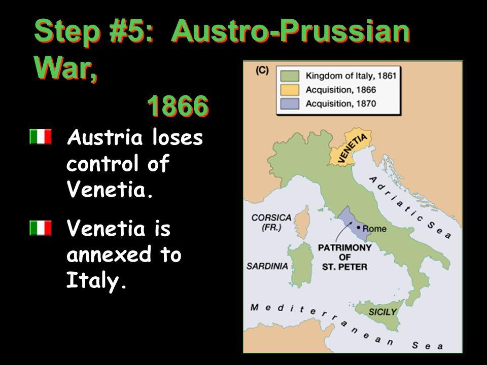 Step #5: Austro-Prussian War, 1866