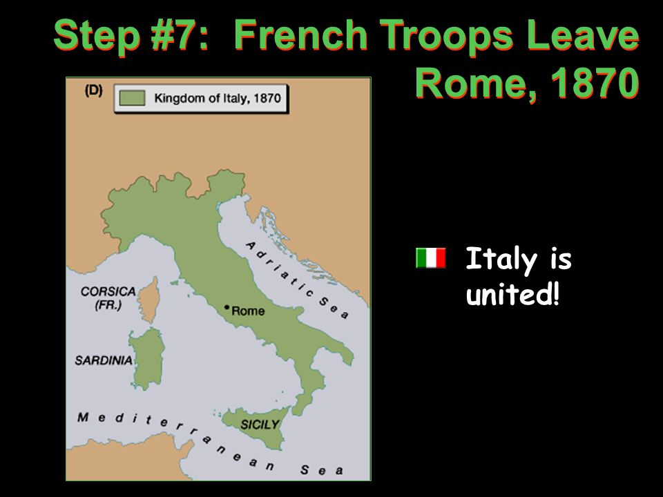 Step #7: French Troops Leave Rome, 1870