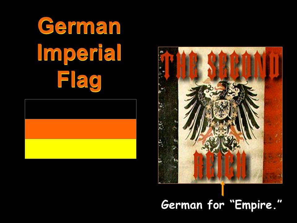 German Imperial Flag German for Empire.