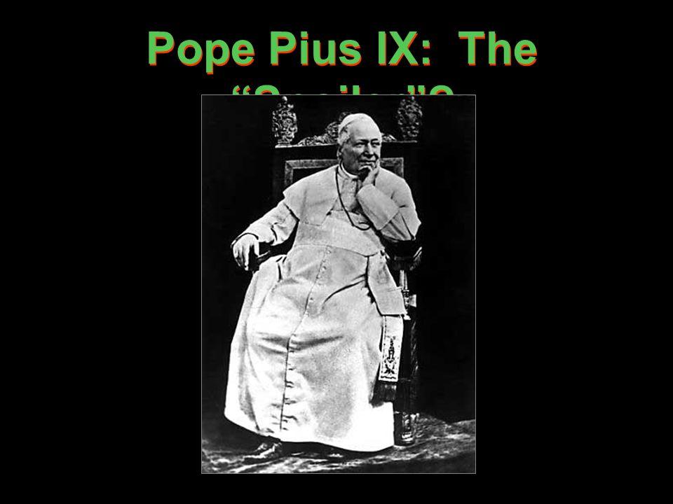 Pope Pius IX: The Spoiler
