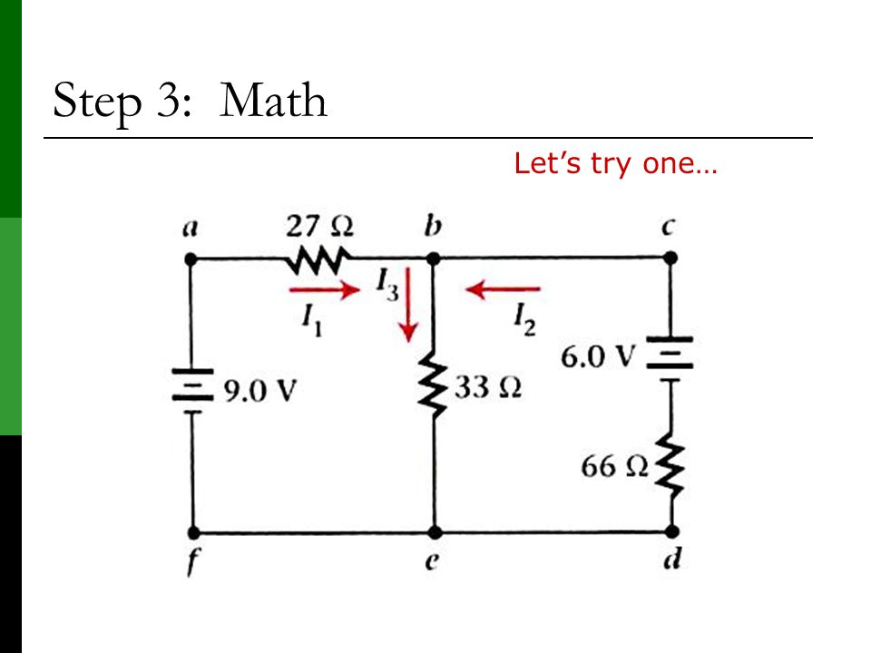 Step 3: Math Let's try one…