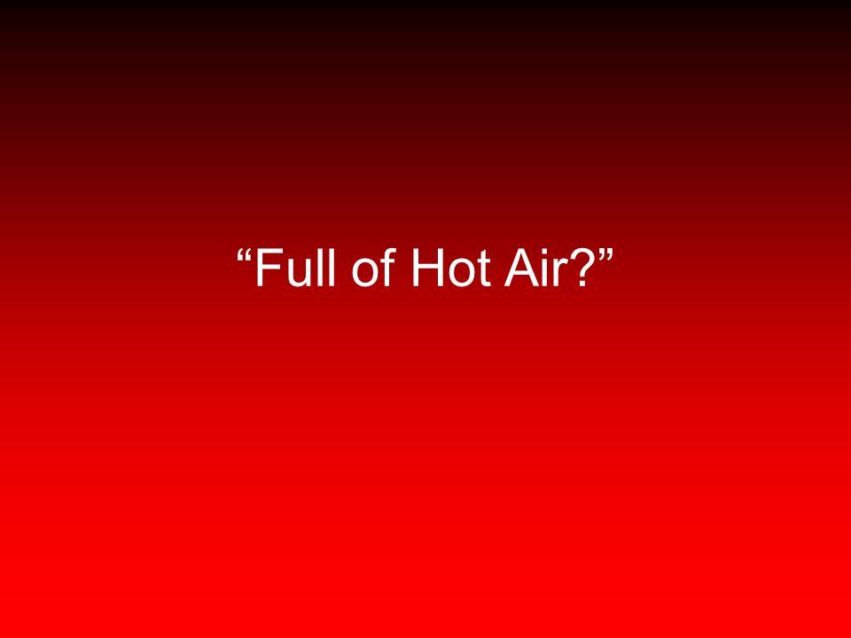 Full of Hot Air