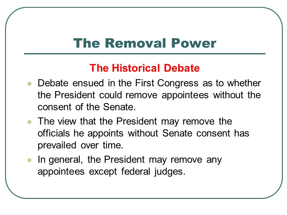 The Removal Power The Historical Debate