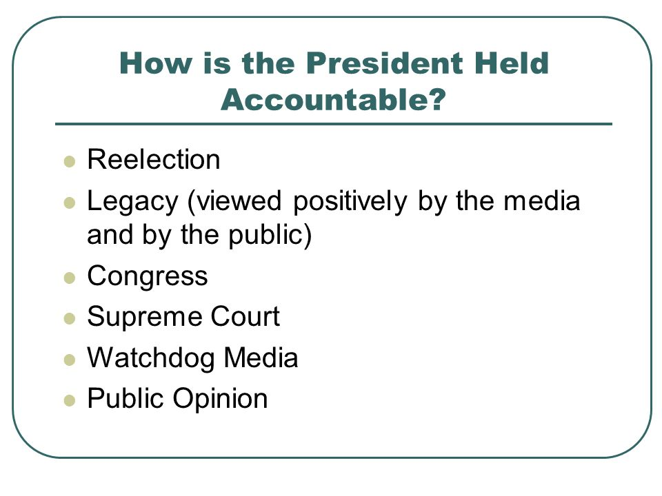 How is the President Held Accountable