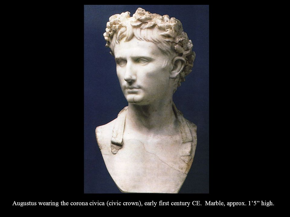 Augustus wearing the corona civica (civic crown), early first century CE. Marble, approx. 1'5 high.
