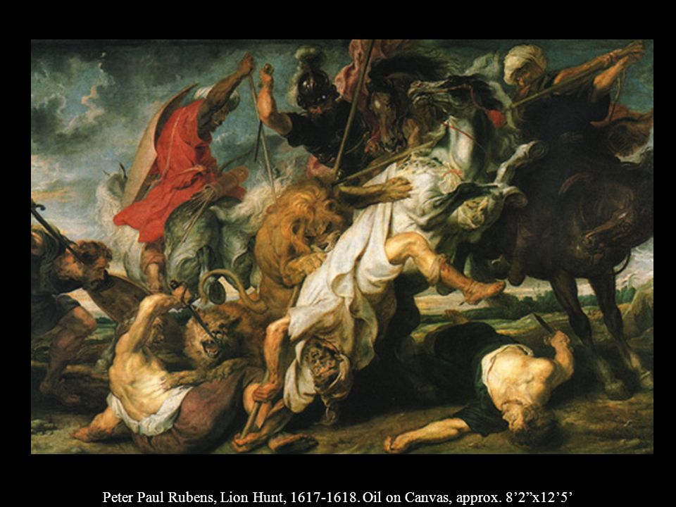 Peter Paul Rubens, Lion Hunt, 1617-1618. Oil on Canvas, approx