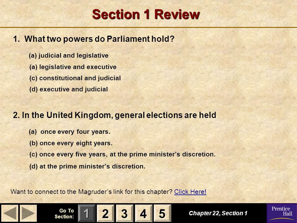 Section 1 Review 2 3 4 5 1. What two powers do Parliament hold