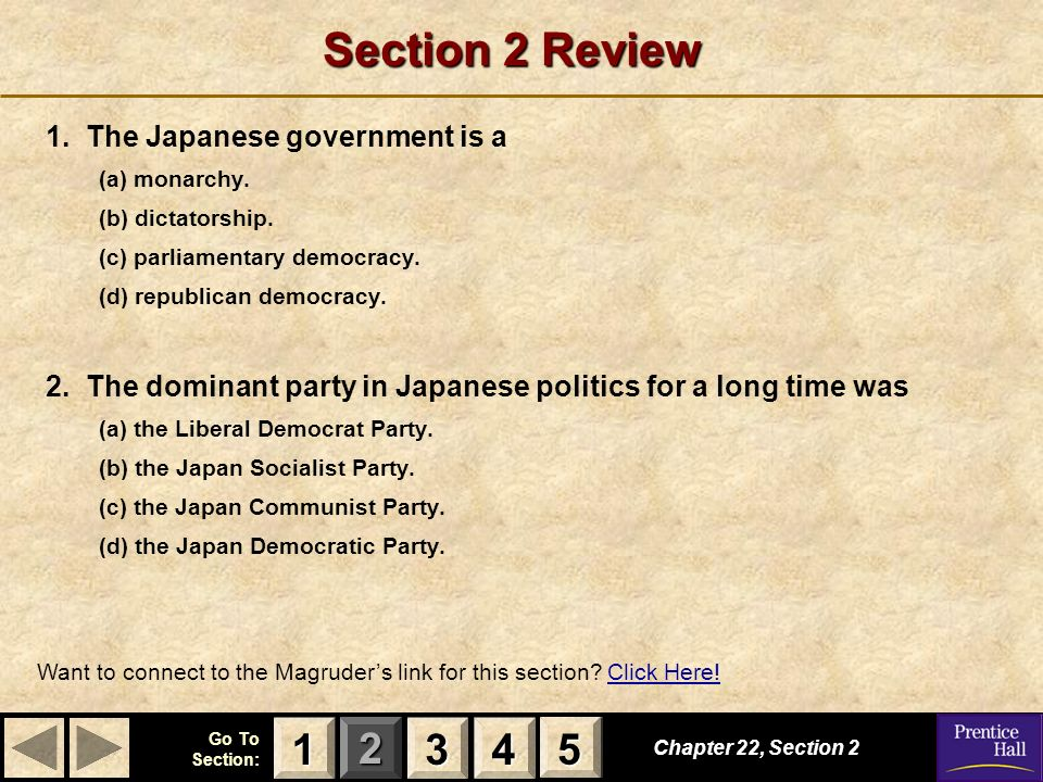 Section 2 Review 1 3 4 5 1. The Japanese government is a