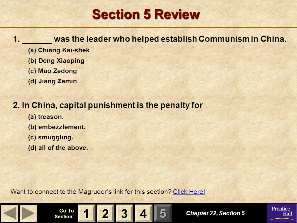 Section 5 Review 1. was the leader who helped establish Communism in China. (a) Chiang Kai-shek.