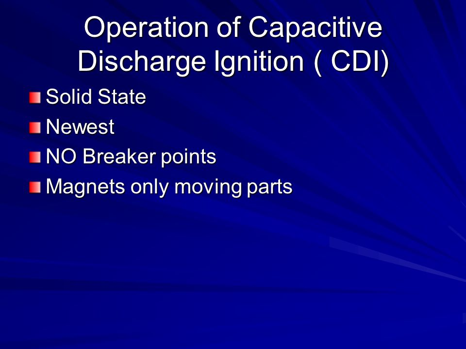 Operation of Capacitive Discharge Ignition ( CDI)