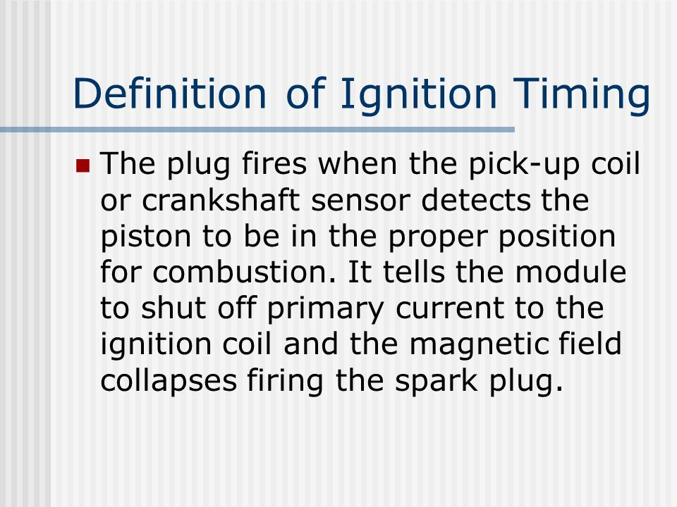 Definition of Ignition Timing