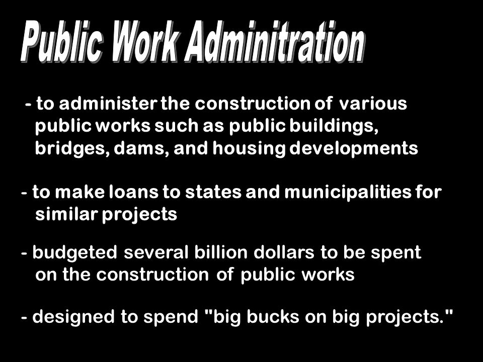 Public Work Adminitration