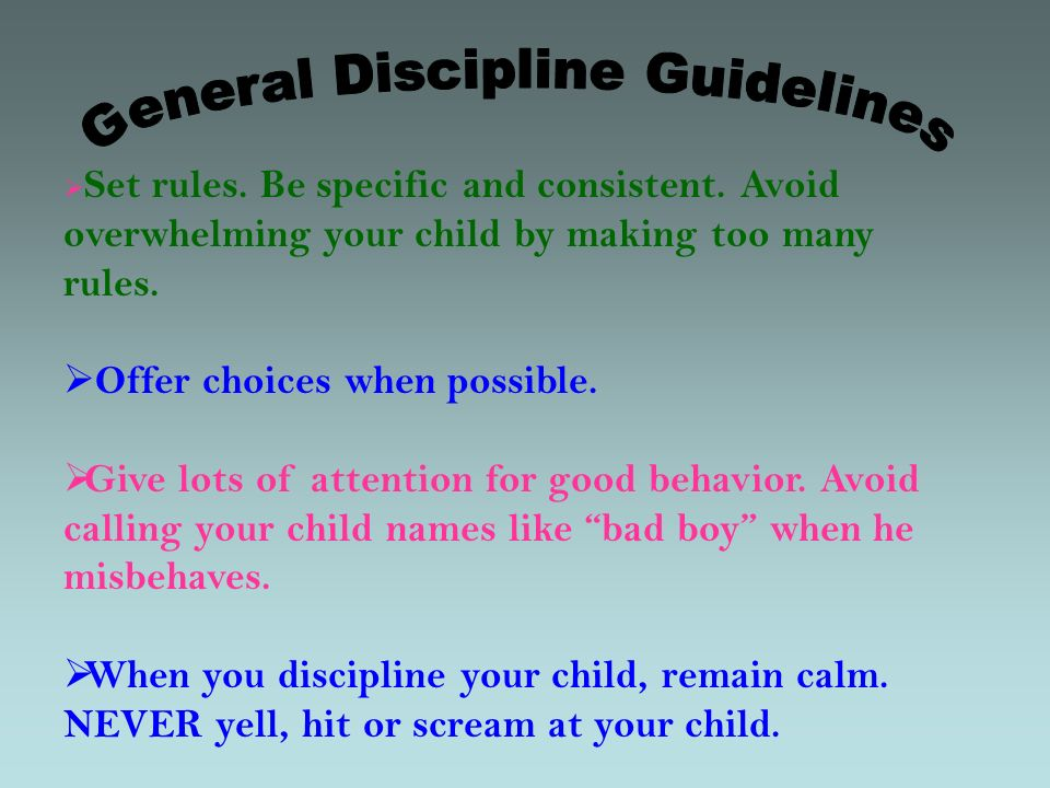 General Discipline Guidelines