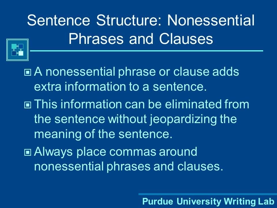 Sentence Structure: Nonessential Phrases and Clauses