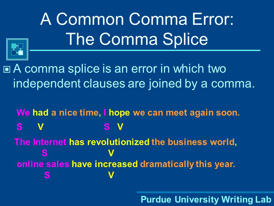 A Common Comma Error: The Comma Splice
