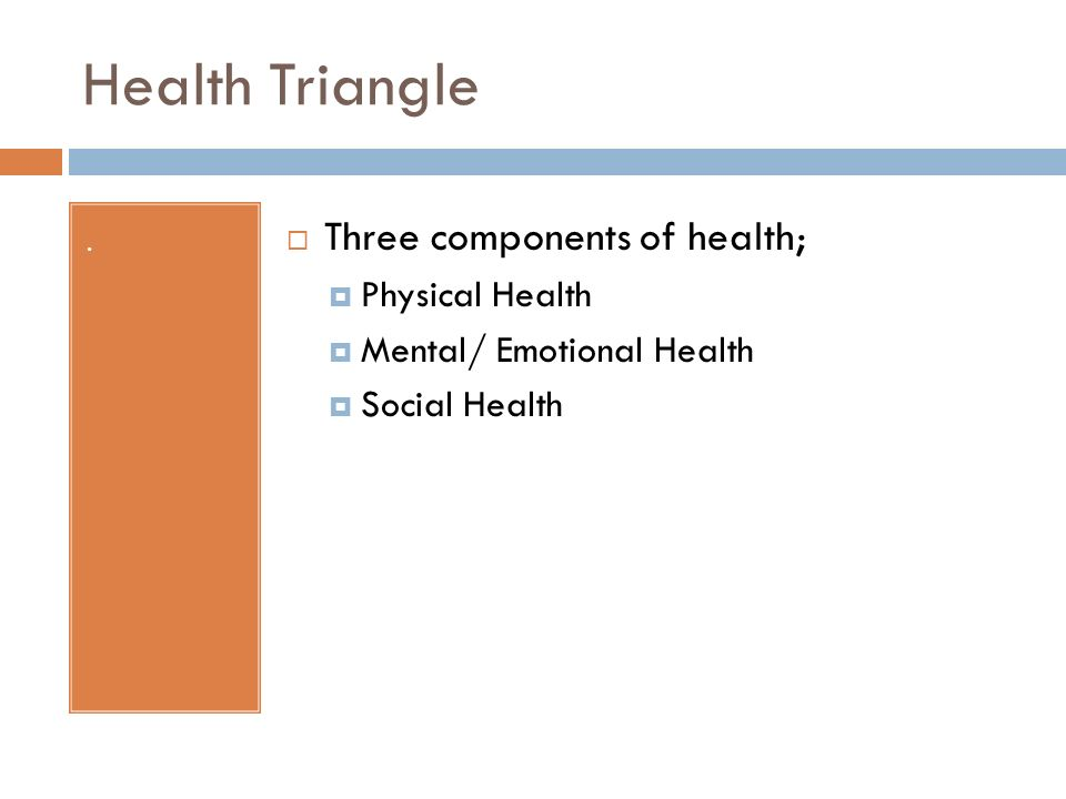 what are the three components of the health triangle