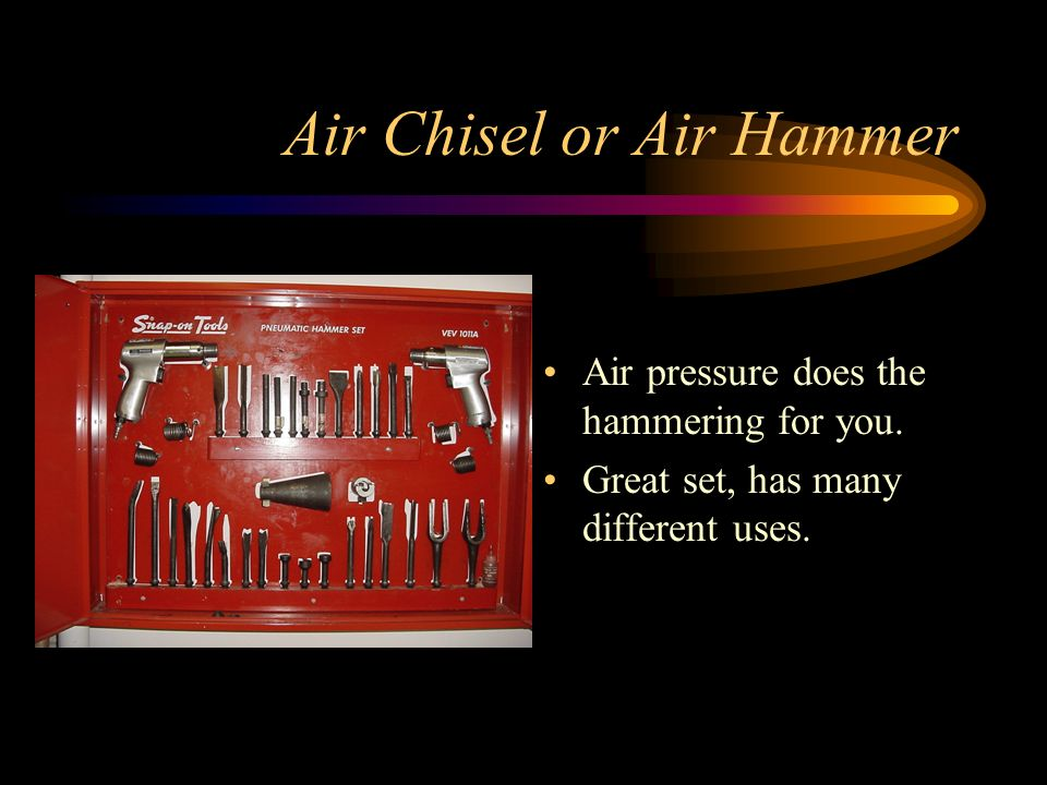 Air Chisel or Air Hammer