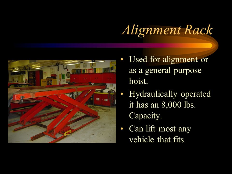Alignment Rack Used for alignment or as a general purpose hoist.