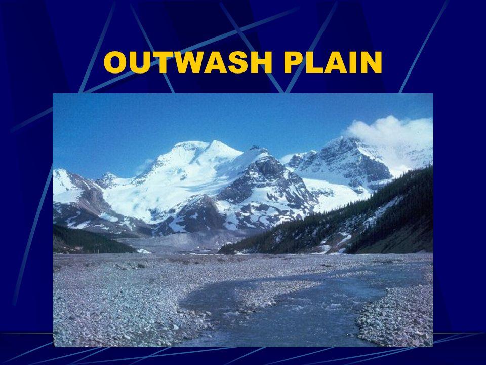 OUTWASH PLAIN