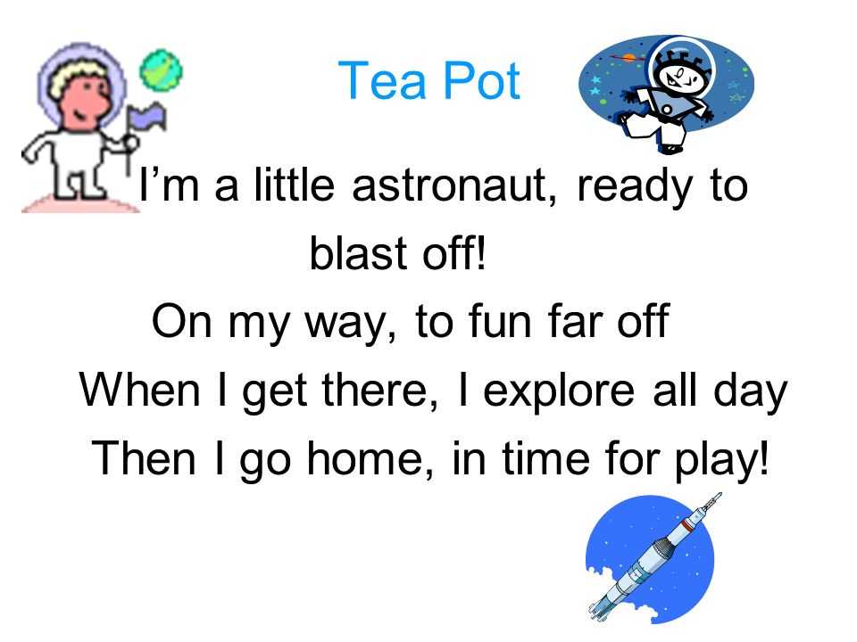 Tea Pot I'm a little astronaut, ready to blast off!