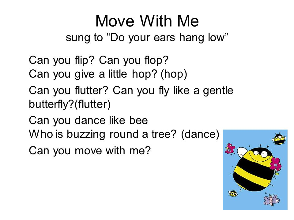 Move With Me sung to Do your ears hang low
