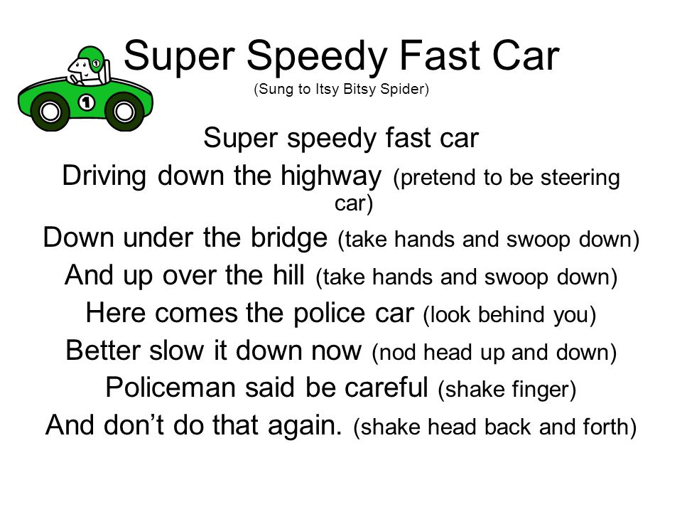 Super Speedy Fast Car (Sung to Itsy Bitsy Spider)