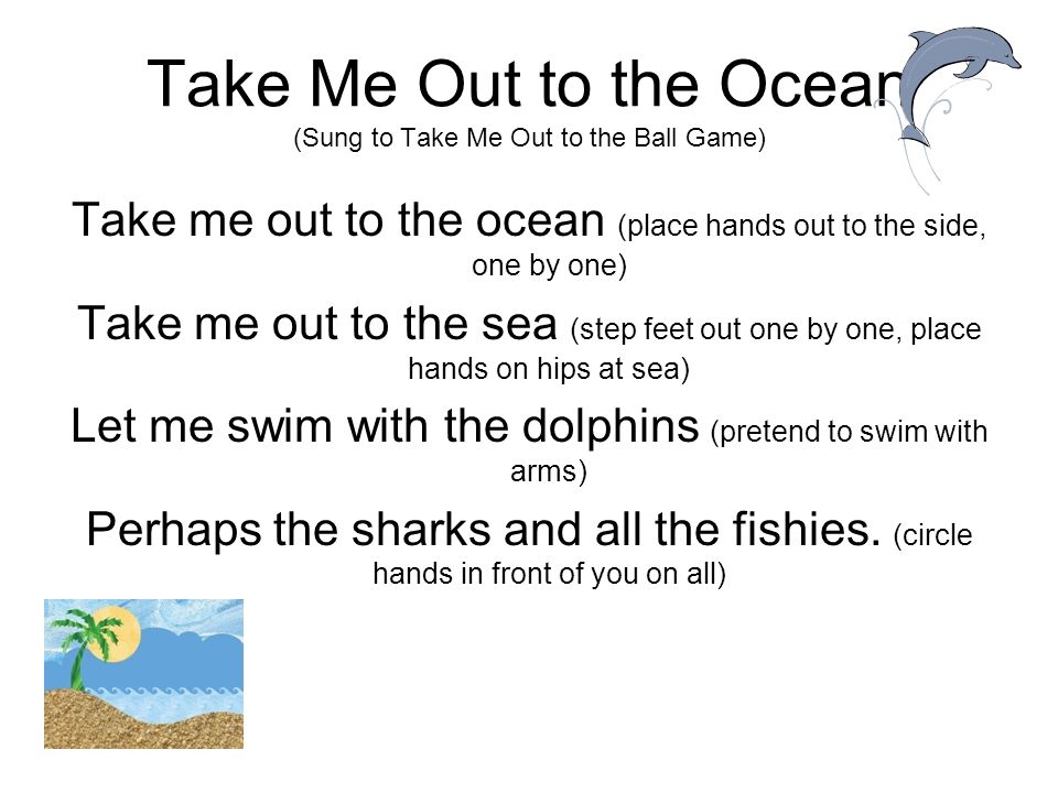 Take Me Out to the Ocean (Sung to Take Me Out to the Ball Game)